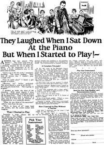 "John Caples' seminal 1925 ad, ""They Laughed When I Sat Down At the Piano But When I Started to Play!--"